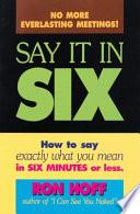 Say It In Six