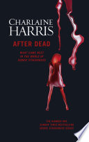 After Dead by Charlaine Harris