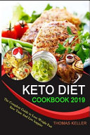 Keto Diet Cookbook 2019