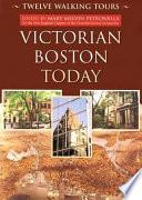 Victorian Boston Today