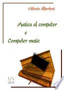 Musica al computer e computer music