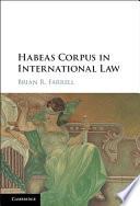 Habeas Corpus in International Law