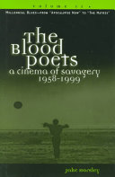 The Blood Poets: Millennial blues : from Apocalypse now to The matrix American Violent Cinema Ties Together The