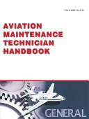 Airframe and Powerplant Mechanics General Handbook