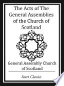 The Acts of The General Assemblies of