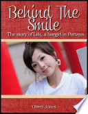 Behind The Smile The Story Of Lek A Bar Girl In Pattaya
