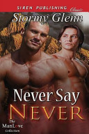 Never Say Never Aberdeen Pack 3 Siren Publishing Classic Manlove