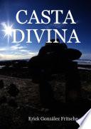 Casta Divina