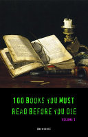 100 Books You Must Read Before You Die  volume 1   Book House