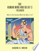 The Human Mind And Belief 3 Reloaded
