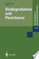 Biodegradation And Persistence book