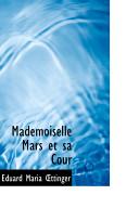 Mademoiselle Mars Et Sa Cour