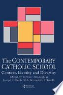 The Contemporary Catholic School
