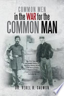 Common Men in the War for the Common Man Book PDF