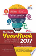 THE MEGA YEARBOOK 2017   Current Affairs   General Knowledge for Competitive Exams   2nd Edition