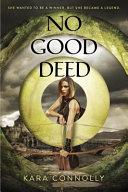 No Good Deed Of The Legend Of Robin Hood Girl Power