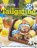 Southern Living The Official Sec Tailgating Cookbook