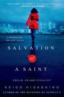 Salvation of a Saint Devotion Of Suspect X Comes The Latest Novel