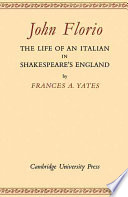 John Florio  The Life of an Italian in Shakespeare s England