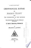 A Self verifying Chronological History of Ancient Egypt
