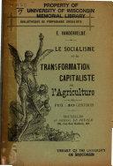 Le socialisme et la transformation capitaliste de l'agriculture