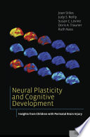 Neural Plasticity and Cognitive Development