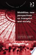 illustration du livre Mobilities: New Perspectives on Transport and Society