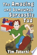 The Amazing And Somewhat Sarcastic Tad