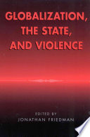 Globalization  the State  and Violence