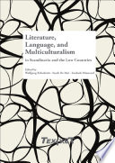 Literature  Language  and Multiculturalism in Scandinavia and the Low Countries