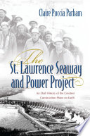 The St  Lawrence Seaway and Power Project