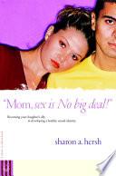 Mom  sex is NO big deal