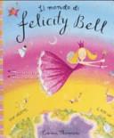 Il mondo di Felicity Bell