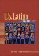 U.S. Latino Literature Today