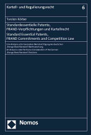 Standard Essential Patents  FRAND Commitments and Competition Law