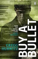Buy a Bullet (A free Orphan X ebook short story)