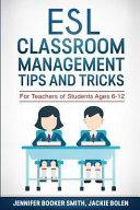 ESL Classroom Management Tips and Tricks