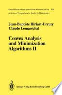 Convex Analysis And Minimization Algorithms Ii book