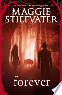 Forever by Maggie Stiefvater