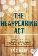The Reappearing Act
