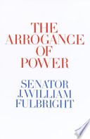 The Arrogance of Power