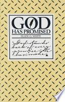 God Has Promised