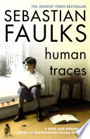 Ebook Human Traces Epub Sebastian Faulks Apps Read Mobile