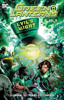Green Lanterns Vol. 9: Evil's Might : midst the green lantern corps....