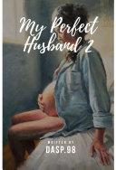 My Perfect Husband 2 Pdf/ePub eBook