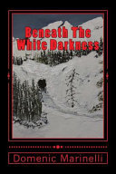 Beneath the White Darkness