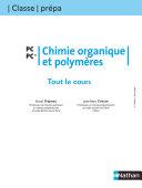 Tout le Cours   Chimie organique et polym  res   PC