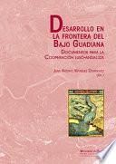 DESARROLLO EN LA FRONTERA DEL BAJO GUADIANA