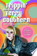 Trippin  with Terry Southern