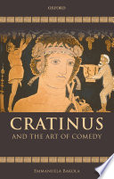 Cratinus And The Art Of Comedy